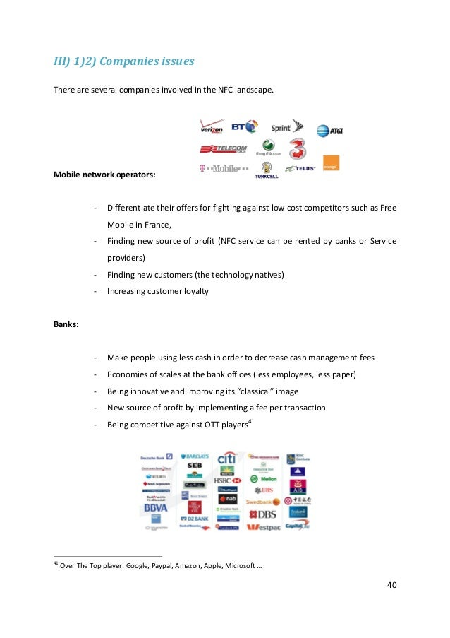 40III) 1)2) Companies issuesThere are several companies involved in the NFC landscape.Mobile network operators:- Different...