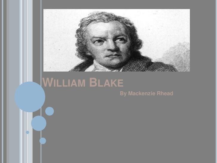 WILLIAM BLAKE            By Mackenzie Rhead