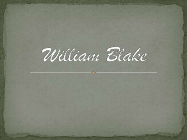 William Blake was an English poet, painter, and a printmaker. He was born on November 28th in London, England and did in 1...