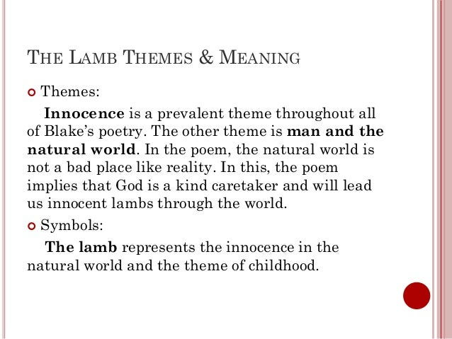 an analysis of the topic of the lamb by william blake William blake, 1757 - 1827 little lamb, who made thee dost thou know who  made thee, gave thee life, and bid thee feed by the stream and o'er the mead.