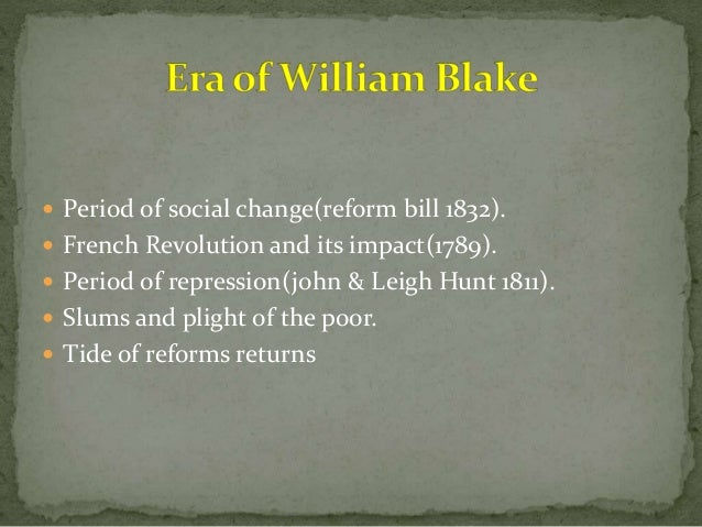 an analysis of william blakes critique of society through his poetry During his lifetime, blake was existed in the margins of culture, usually  a significant figure to the romantic period, william blake is best known for his poetry  blake also critiques the ideologies put forth by the social institutions of his society,  passage to the overall theme of challenging social constructions, as those in.