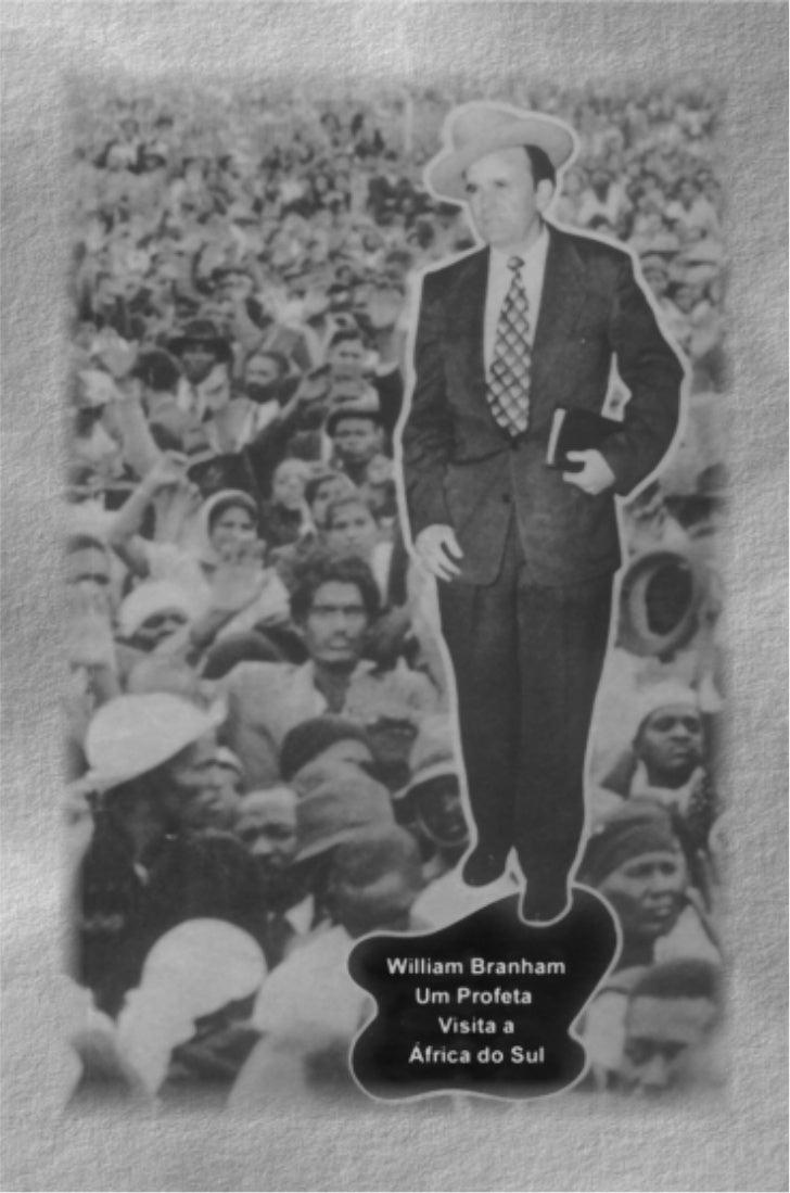 William Branham       Um Profeta  Visita a África do Sul              Por       JULIUS STADSKLEV
