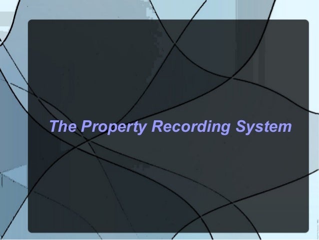 The Property Recording System