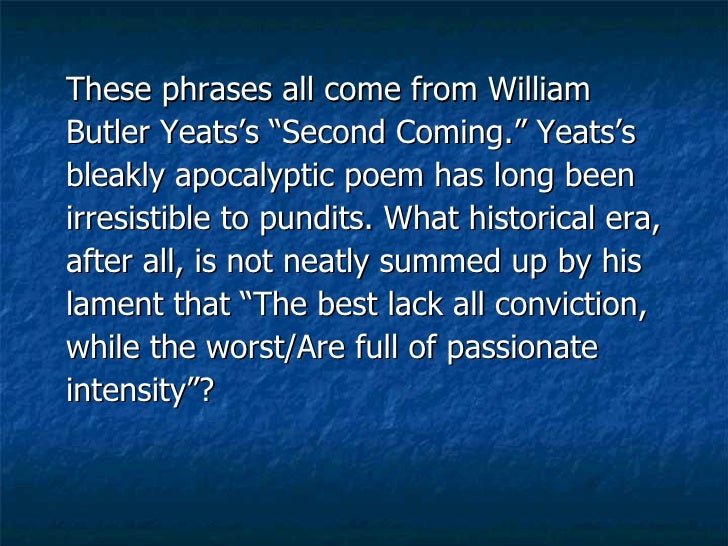 """an analysis of metaphors in the second coming by william butler yeats Poetry analysis 77: """"the second coming"""" by william butler yeats."""