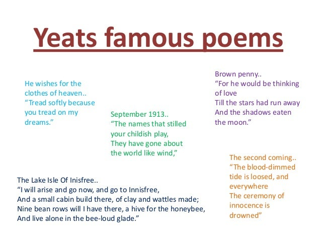 yeats poetry essays Her essays on easter 1916 read yeats's poem not as a celebration of the republican rising, but as a lament over it, and a deeply coded attack on ideologues of every kind and on nationalists in.
