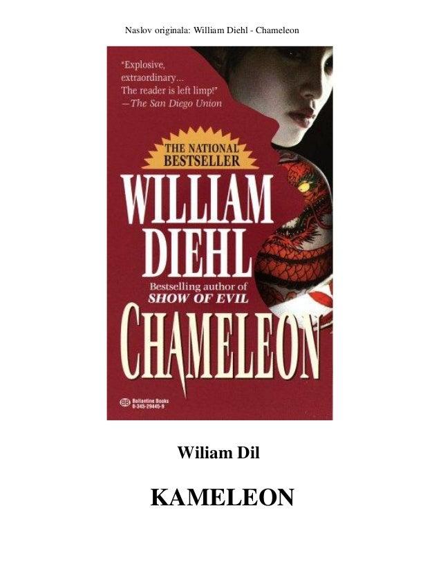 Naslov originala: William Diehl - Chameleon  Wiliam Dil  KAMELEON