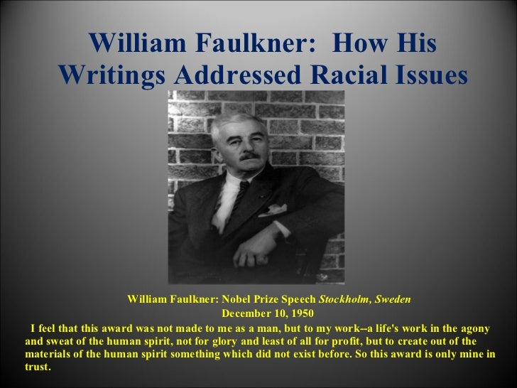 nobel prize award speech by william faulkner