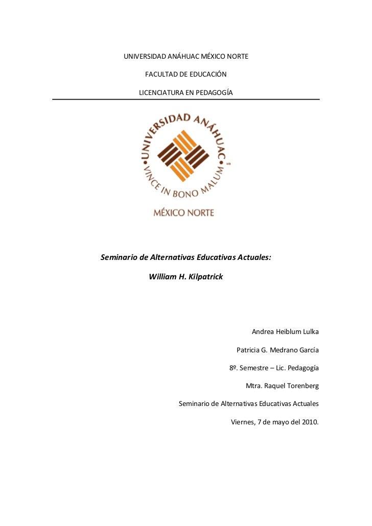 UNIVERSIDAD ANÁHUAC MÉXICO NORTE              FACULTAD DE EDUCACIÓN            LICENCIATURA EN PEDAGOGÍA     Seminario de ...