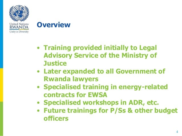 Overview • Training provided initially to Legal Advisory Service of the Ministry of Justice • Later expanded to all Govern...