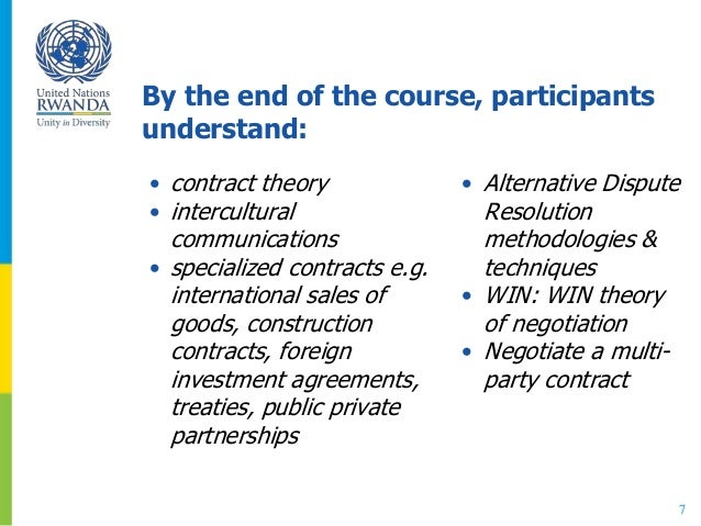 By the end of the course, participants understand: • contract theory • intercultural communications • specialized contract...