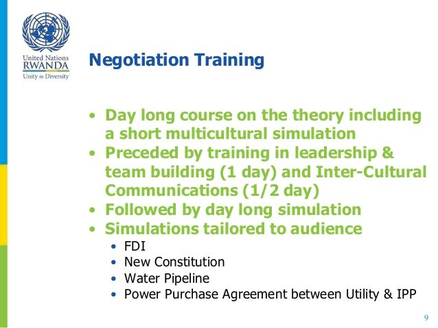 Negotiation Training • Day long course on the theory including a short multicultural simulation • Preceded by training in ...