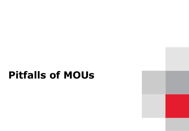 Pitfalls of MOUs