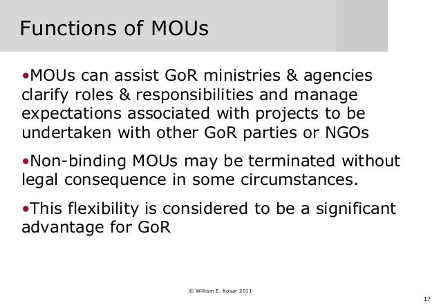 17 Functions of MOUs •MOUs can assist GoR ministries & agencies clarify roles & responsibilities and manage expectations a...
