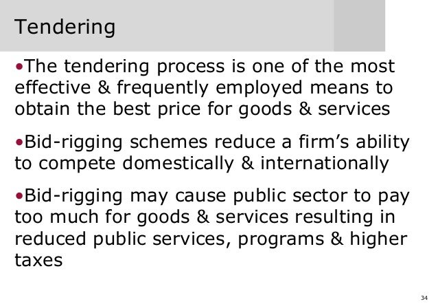 34 Tendering •The tendering process is one of the most effective & frequently employed means to obtain the best price for ...