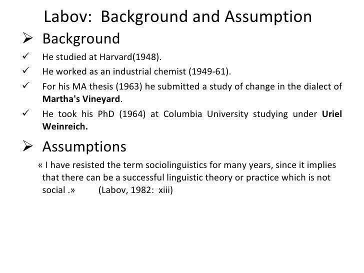 Socioliguitics: William Labov Slide 3