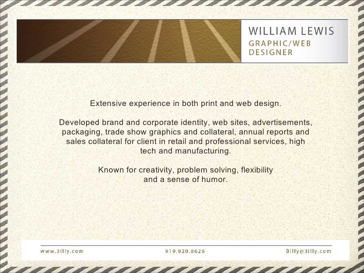Extensive experience in both print and web design.  Developed brand and corporate identity, web sites, advertisements, pac...
