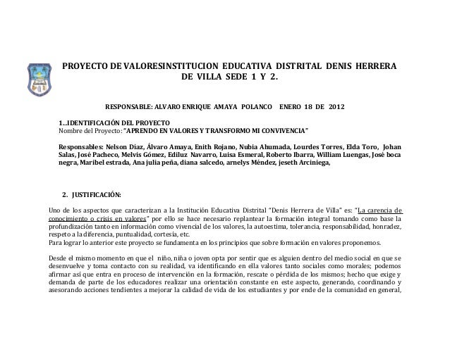 PROYECTO DE VALORESINSTITUCION EDUCATIVA DISTRITAL DENIS HERRERA                           DE VILLA SEDE 1 Y 2.           ...