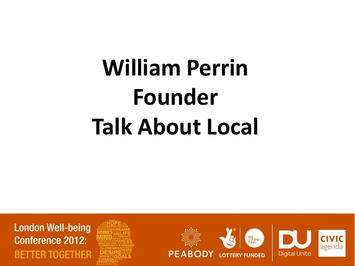 William Perrin    FounderTalk About Local
