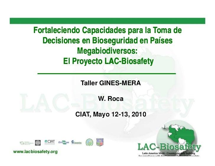 Fortaleciendo Capacidades para la Toma de            Decisiones en Bioseguridad en Países                       Megabiodiv...