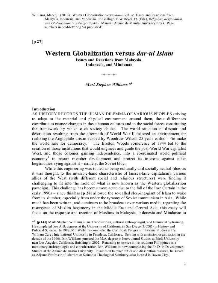 Williams, Mark S. (2010). Western Globalization versus dar-ul Islam: Issues and Reactions from        Malaysia, Indonesia,...