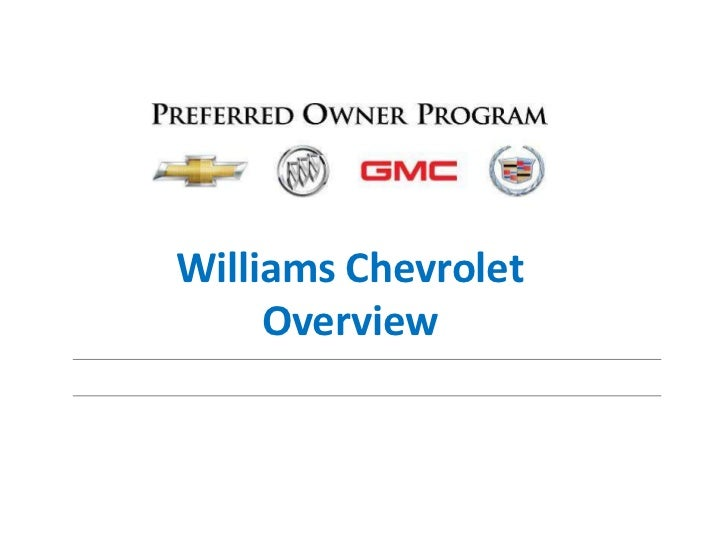 Williams Chevrolet     Overview