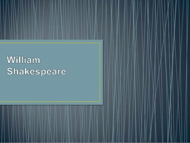 William Shakespearewas baptised on 26 April1564. We dont know theexact date ofhis birth but in the 16thcentury it was norm...