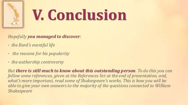 the controversy of william shakespeare essay News 2013 08_august shakespeare controversy — whether william shakespeare was the true author of the plays attributed to.