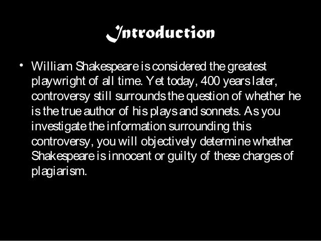 why is william shakespeare considered the greatest playwright