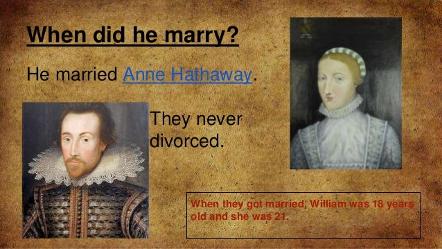the history of william shakespeares marriage This article was first published in the april 2014 issue of bbc history questions about shakespeare's marriage and sexuality published william shakespeare.