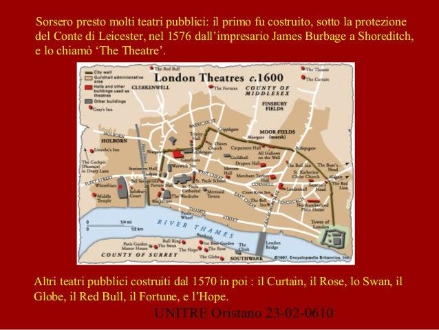 UNITRE Oristano 23-02-0610 Sorsero presto molti teatri pubblici: il primo fu costruito, sotto la protezione del Conte di L...
