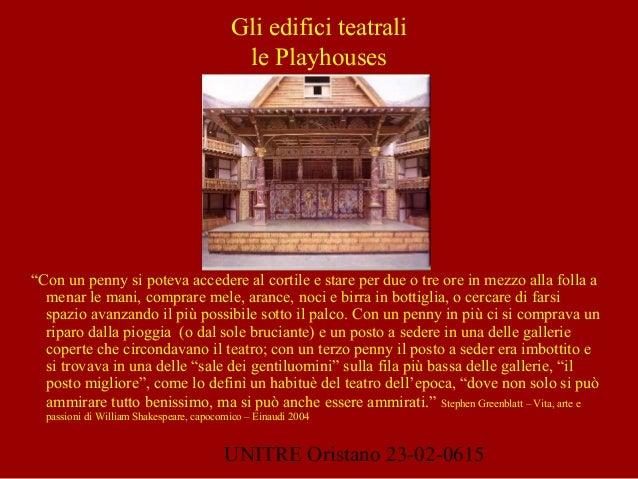 """UNITRE Oristano 23-02-0615 Gli edifici teatrali le Playhouses """"Con un penny si poteva accedere al cortile e stare per due ..."""