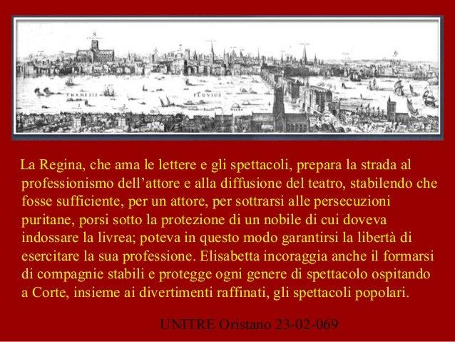 UNITRE Oristano 23-02-069 La Regina, che ama le lettere e gli spettacoli, prepara la strada al professionismo dell'attore ...