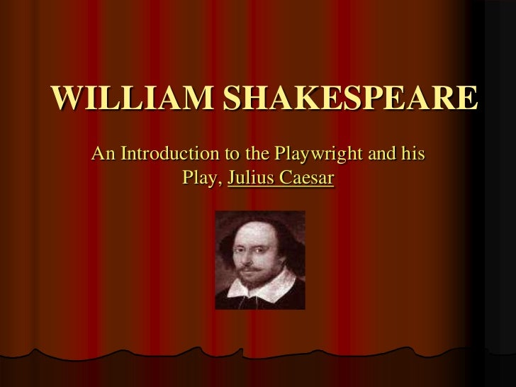 An analysis of the play julius caesar by william shakespeare