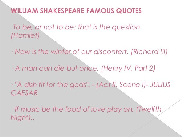 Shakespeare Quote 12th Night I Was Adored Once Too: William Shakespeare Power Point