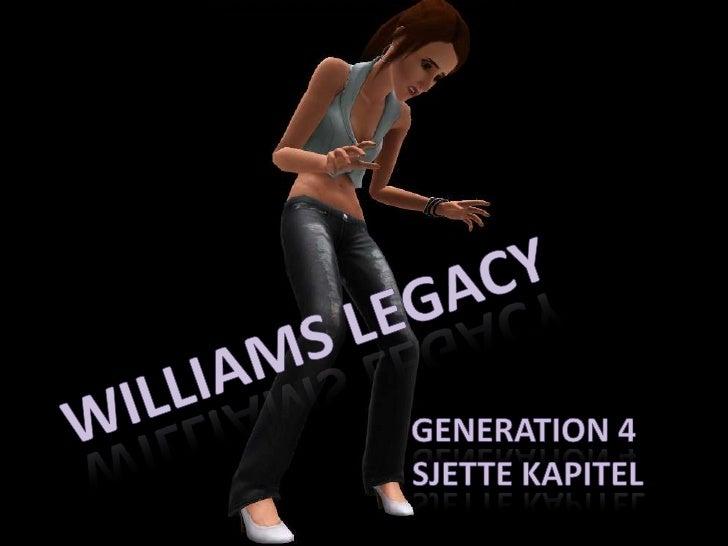 Williams Legacy - Gen. 4, Kap. 6