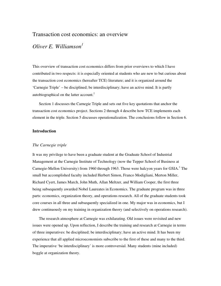 Transaction cost economics: an overviewOliver E. Williamson1This overview of transaction cost economics differs from prior...