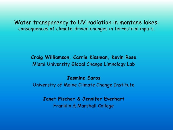 Water transparency to UV radiation in montane lakes: consequences of climate-driven changes in terrestrial inputs.      Cr...