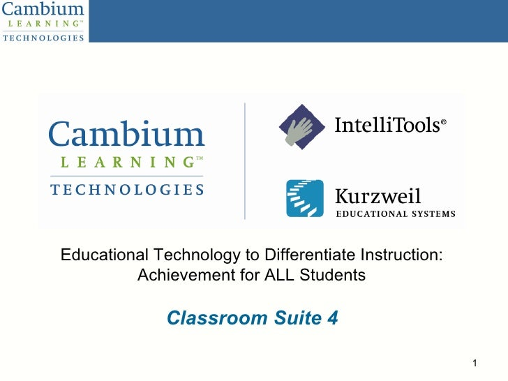 Educational Technology to Differentiate Instruction: Achievement for ALL Students Classroom Suite 4