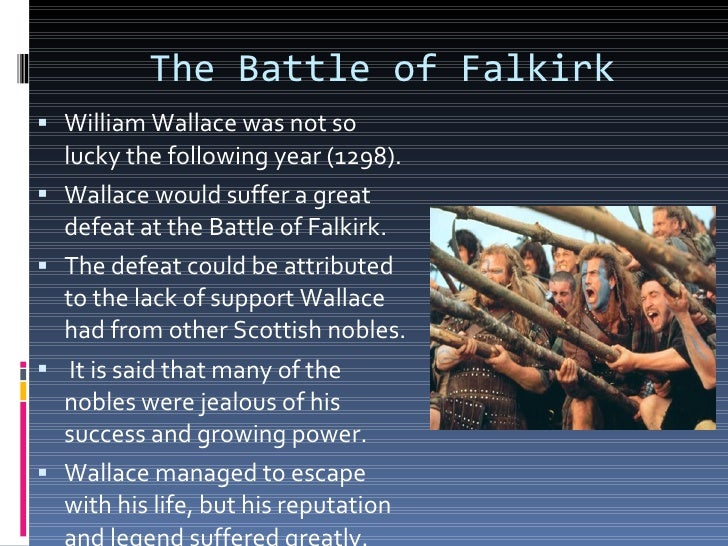 the events in william wallaces life in braveheart What is the name of william wallace's wife in the movie braveheart i think it may be different than in real life (history) does anyone know both of the names.