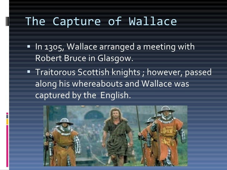 a biography of william wallace Sir william wallace: sir william wallace, one of scotland's greatest national heroes, leader of the scottish resistance forces during the first years of the long.