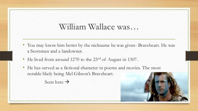 research on william wallace Get information, facts, and pictures about sir william wallace at encyclopedia com make research projects and school reports about sir william wallace easy.