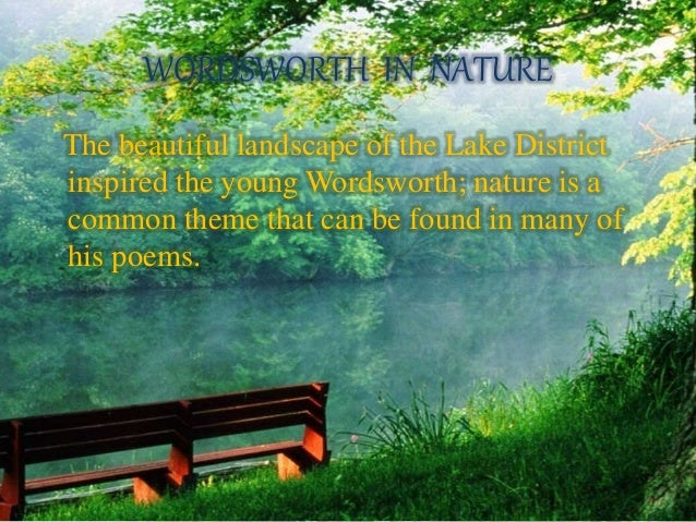 The nature poet william wordsworth