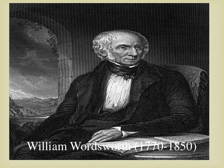 the biography of william wordsworth William wordsworth was born on april 7, 1770, in cockermouth, cumberland, a small quiet market town in northwest england, on the edge of the lake district thus.
