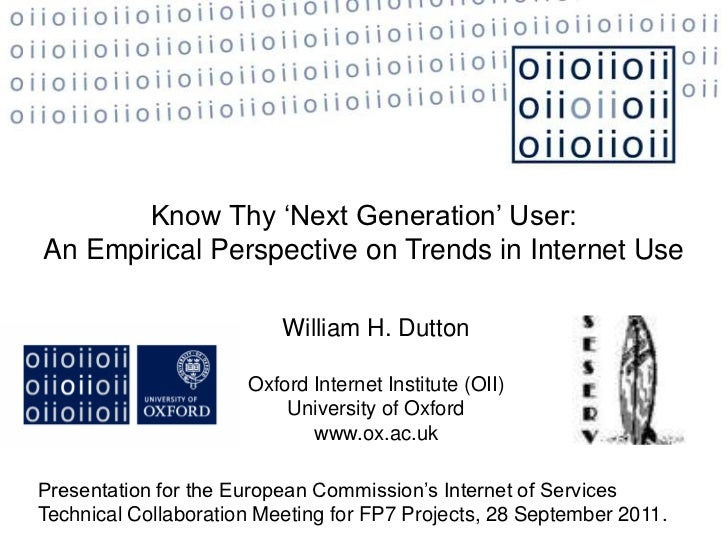 Know Thy 'Next Generation' User:An Empirical Perspective on Trends in Internet Use                          William H. Dut...