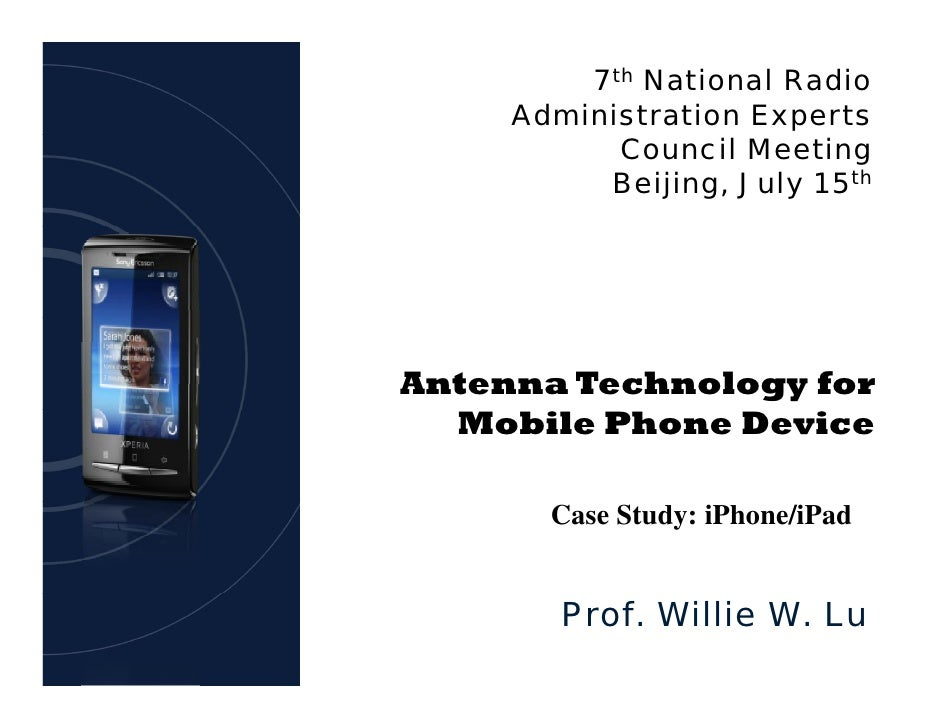 7th National Radio      Administration Experts            Council Meeting           Beijing, July 15th     Antenna Technol...