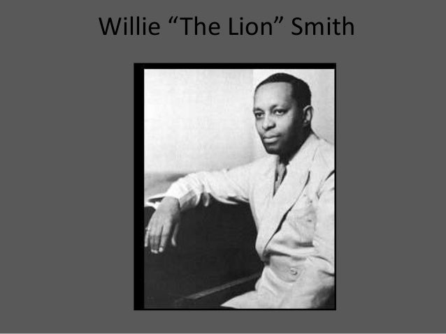 """Willie """"The Lion"""" Smith"""