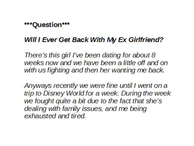 Will I Ever Get Back With My Ex Girlfriend? - Use THIS