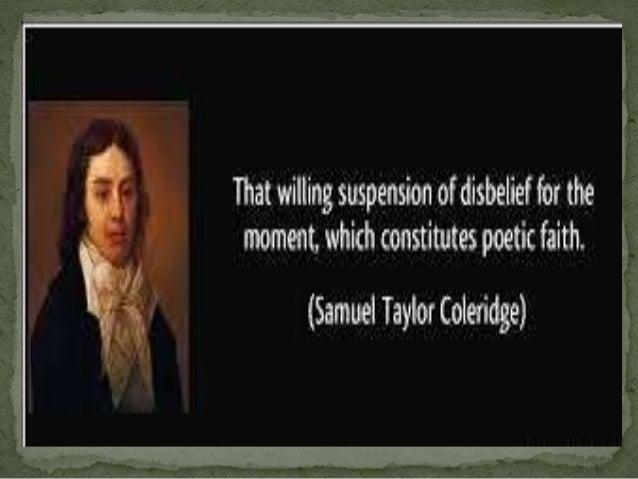 willing suspension of disbeliefsamuel taylor coleridge