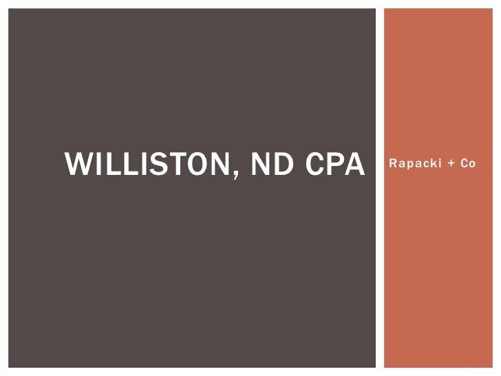 WILLISTON, ND CPA   Rapacki + Co