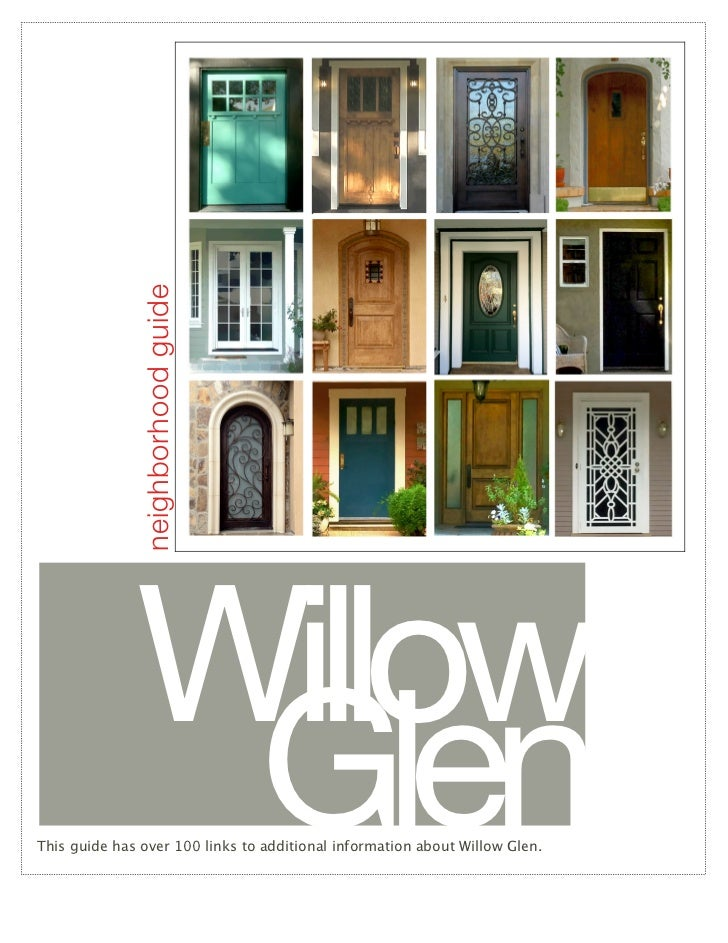 neighborhood guide              Willow               GlenThis guide has over 100 links to additional information about Wil...